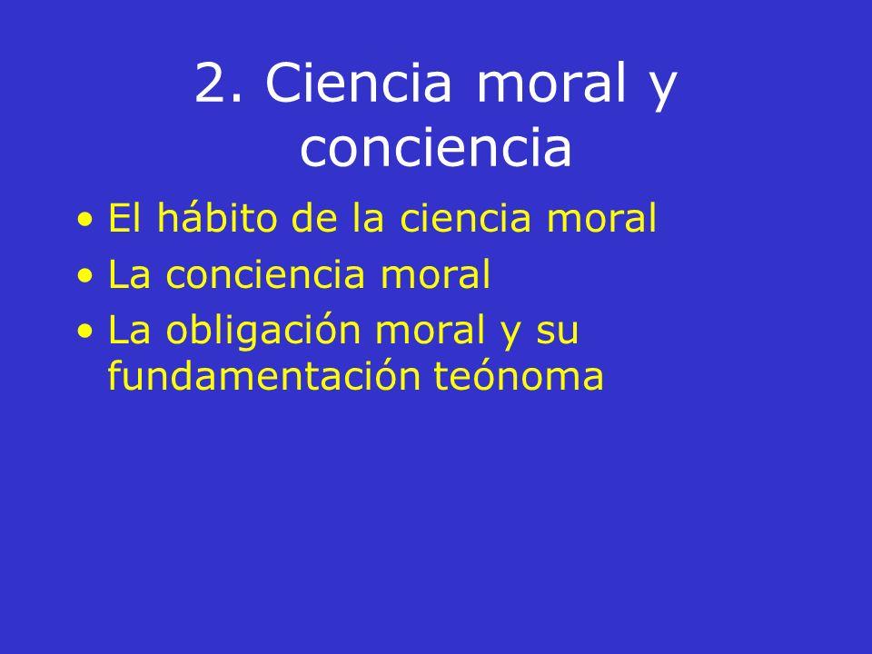 2. Ciencia moral y conciencia