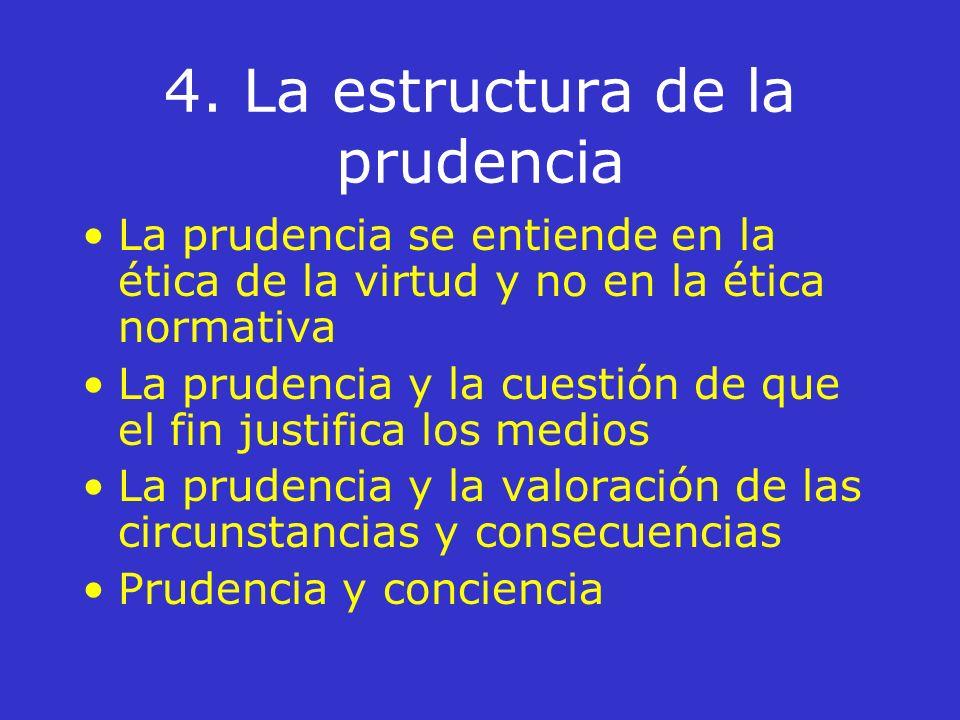 4. La estructura de la prudencia