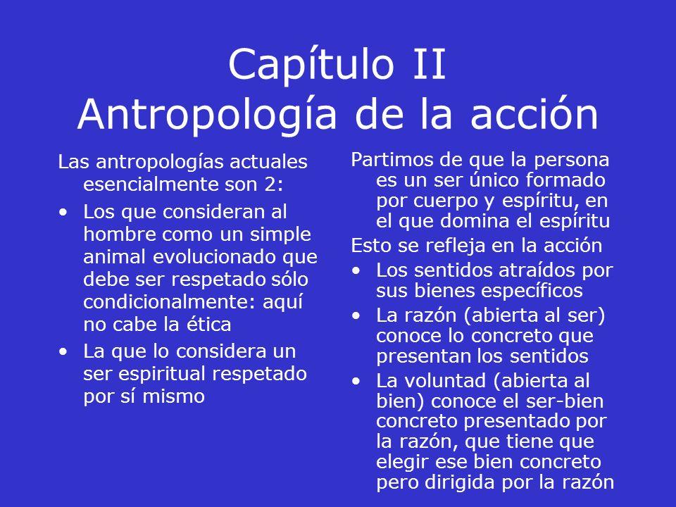 Capítulo II Antropología de la acción