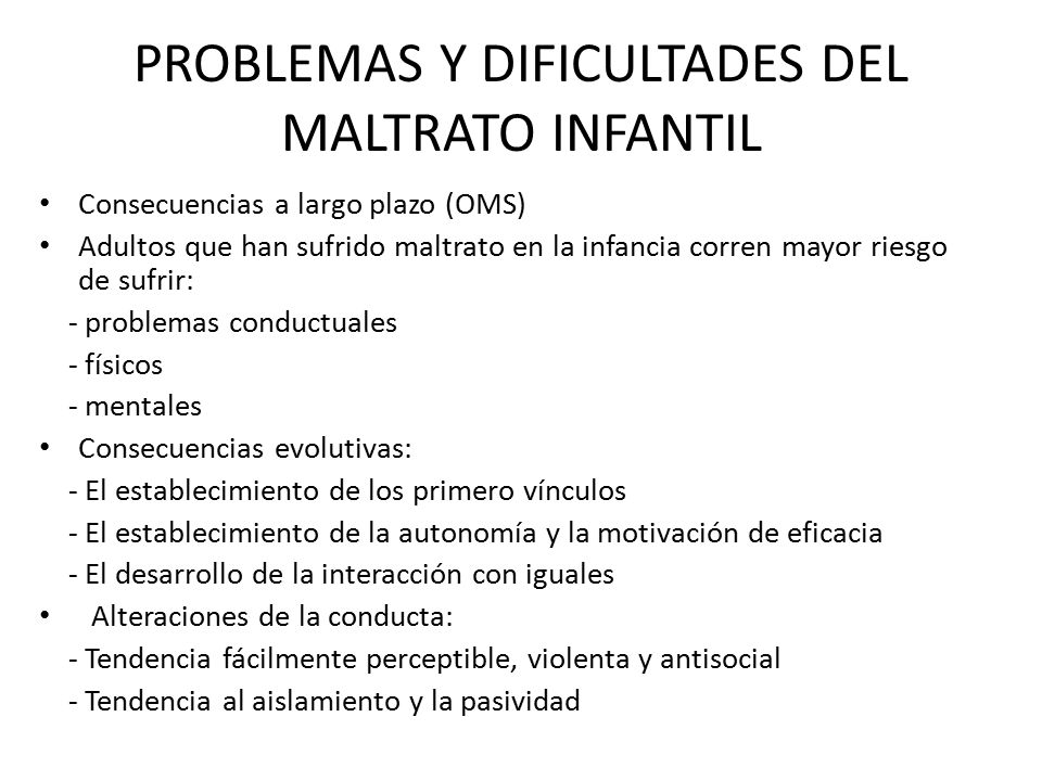 PROBLEMAS Y DIFICULTADES DEL MALTRATO INFANTIL