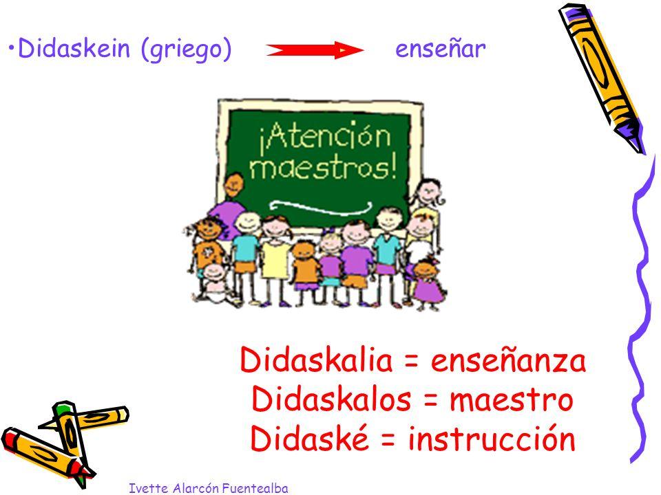 Didaskalia = enseñanza
