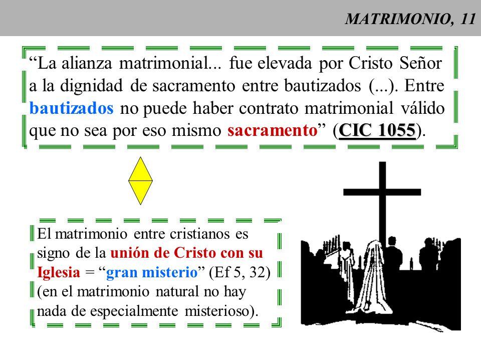 La alianza matrimonial... fue elevada por Cristo Señor