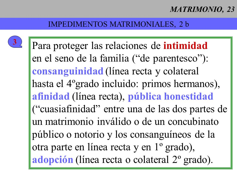 IMPEDIMENTOS MATRIMONIALES, 2 b