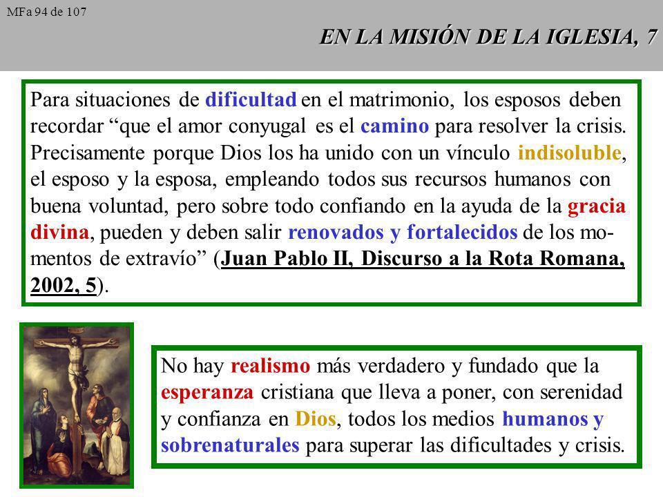 EN LA MISIÓN DE LA IGLESIA, 7