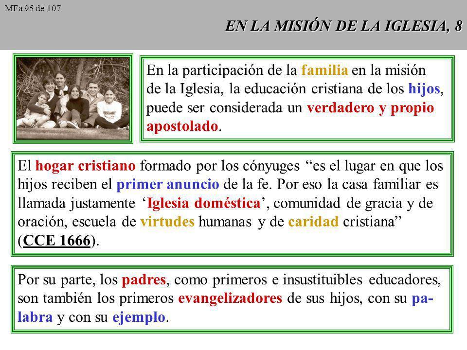 EN LA MISIÓN DE LA IGLESIA, 8