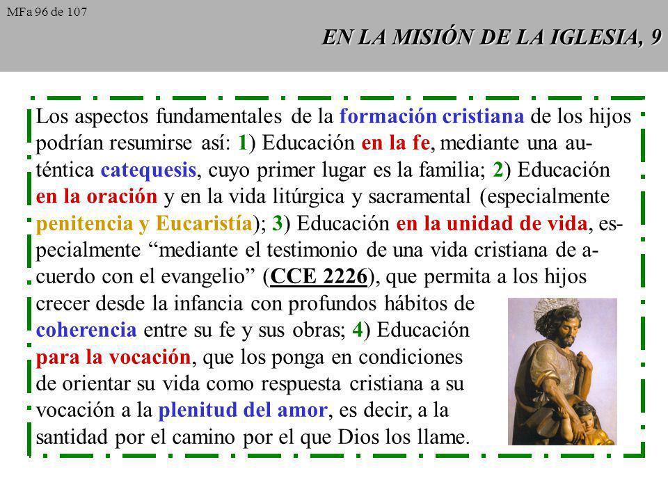 EN LA MISIÓN DE LA IGLESIA, 9