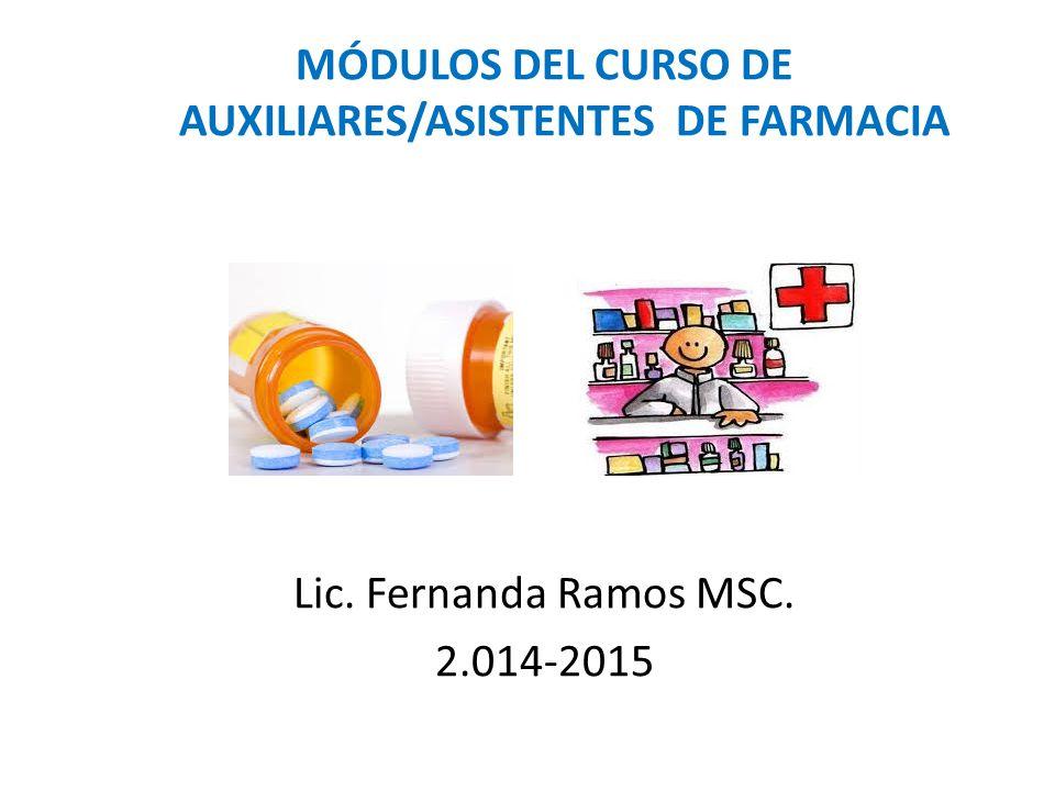 MÓDULOS DEL CURSO DE AUXILIARES/ASISTENTES DE FARMACIA Lic