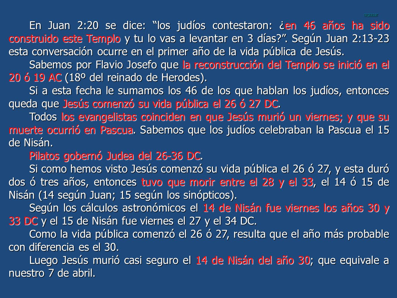 Pilatos gobernó Judea del 26-36 DC.