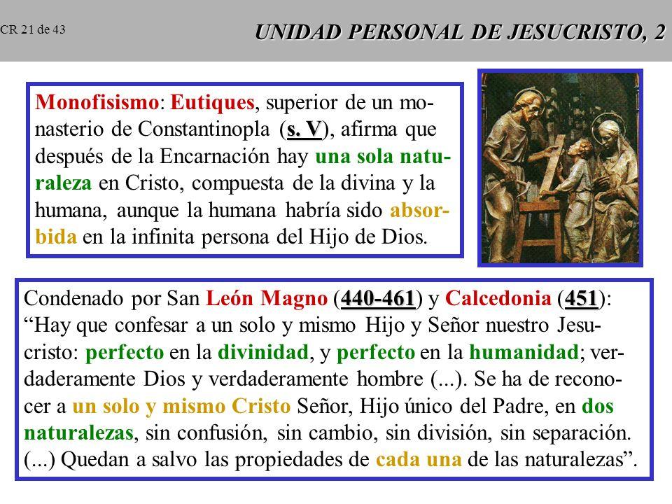 UNIDAD PERSONAL DE JESUCRISTO, 2