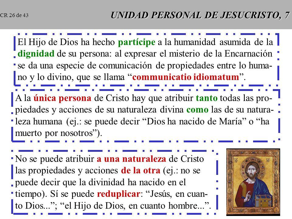 UNIDAD PERSONAL DE JESUCRISTO, 7