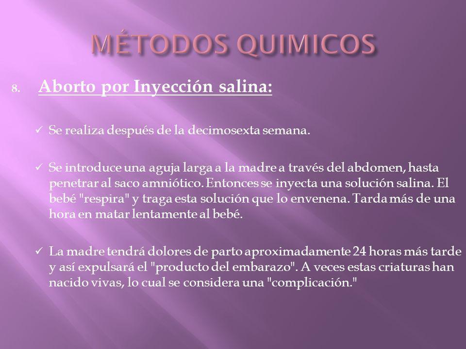 MÉTODOS QUIMICOS Aborto por Inyección salina: