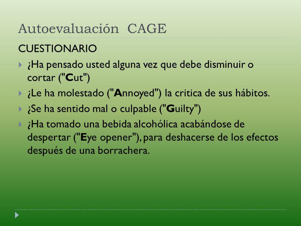 Autoevaluación CAGE CUESTIONARIO