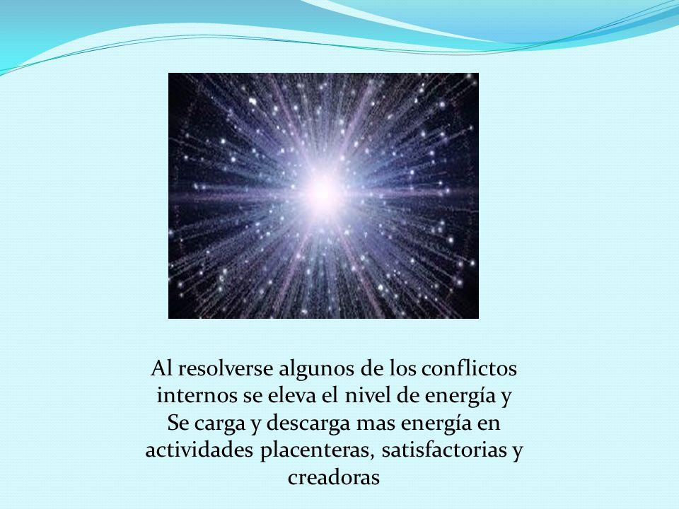 Al resolverse algunos de los conflictos internos se eleva el nivel de energía y