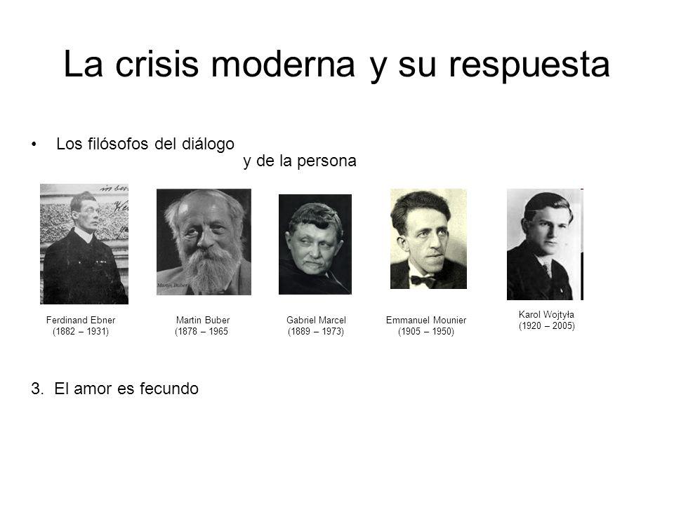 La crisis moderna y su respuesta