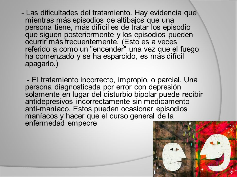 - Las dificultades del tratamiento