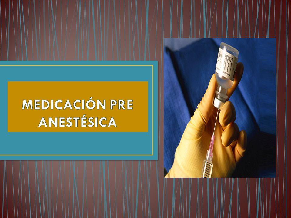 MEDICACIÓN PRE ANESTÉSICA