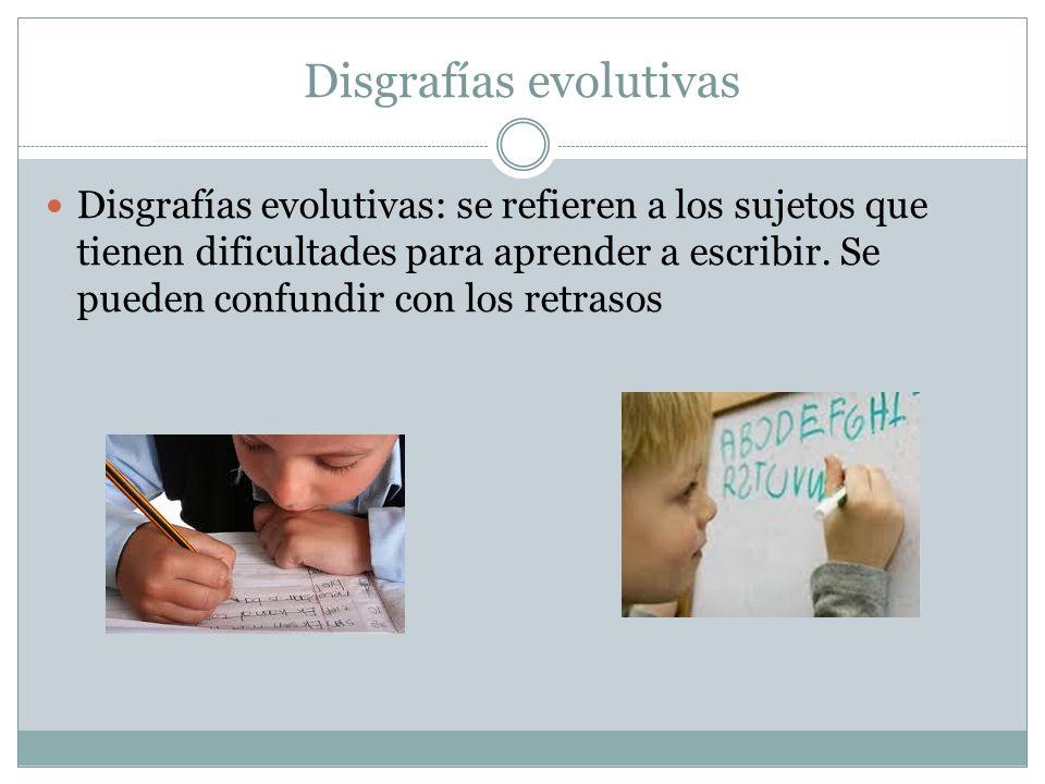 Disgrafías evolutivas