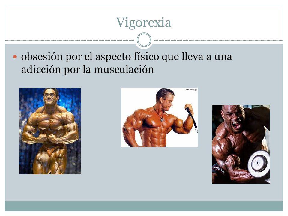 Vigorexia obsesión por el aspecto físico que lleva a una adicción por la musculación