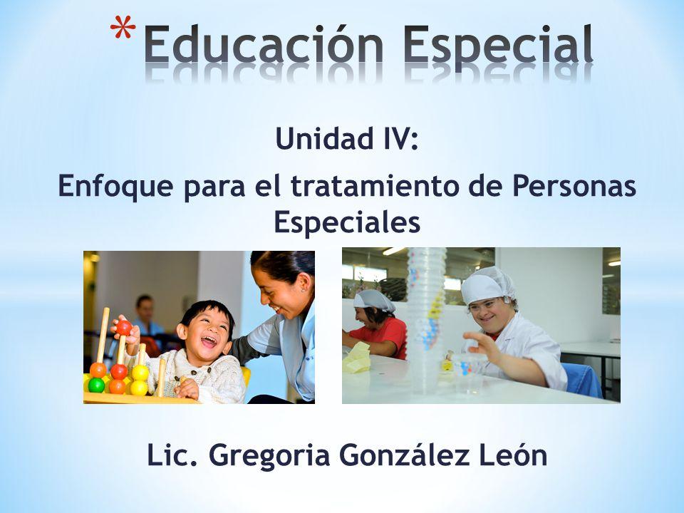 Educación Especial Unidad IV: