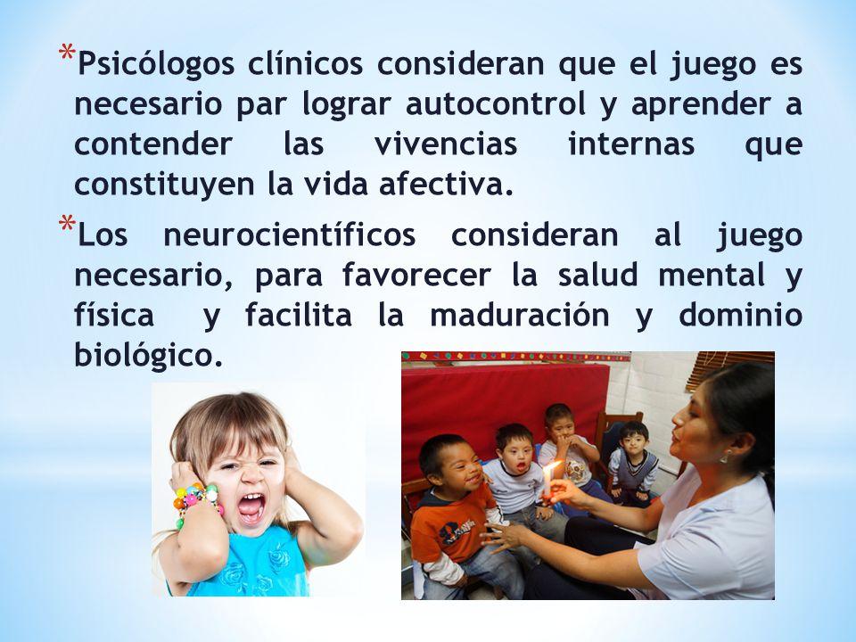 Psicólogos clínicos consideran que el juego es necesario par lograr autocontrol y aprender a contender las vivencias internas que constituyen la vida afectiva.