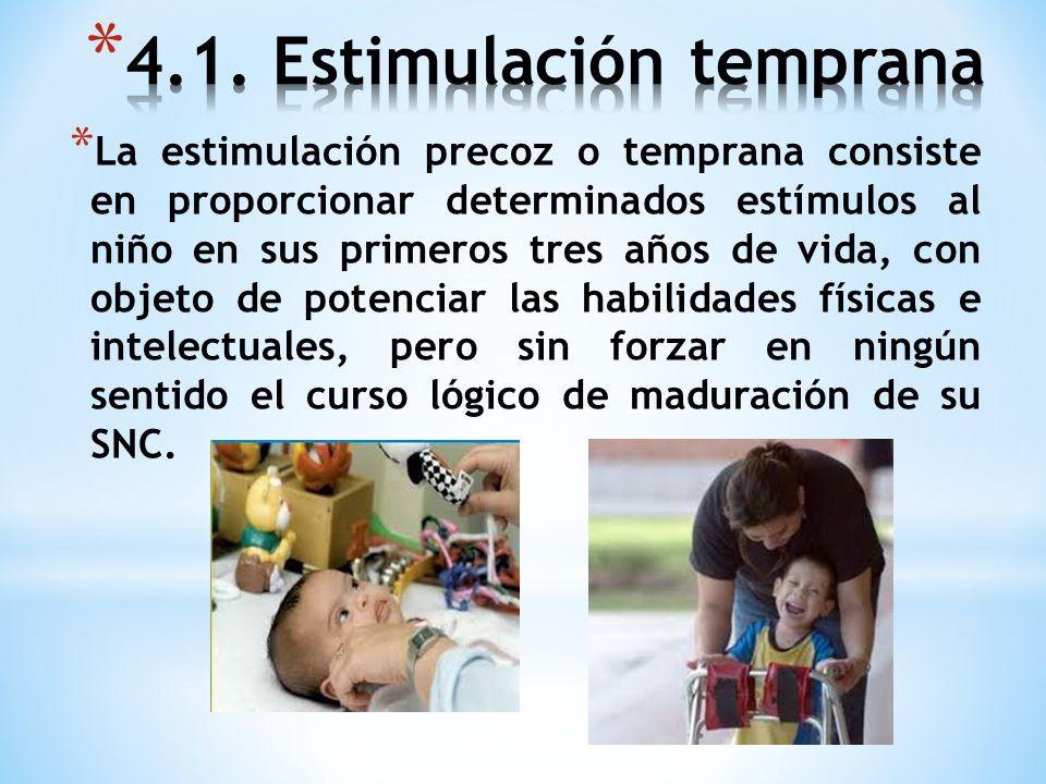 4.1. Estimulación temprana