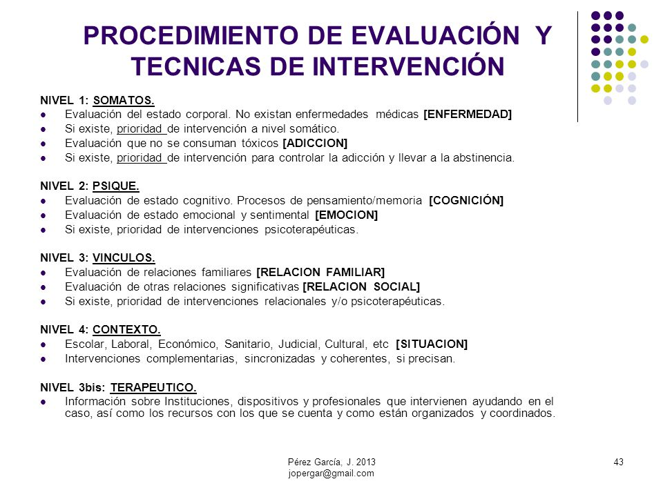 PROCEDIMIENTO DE EVALUACIÓN Y TECNICAS DE INTERVENCIÓN