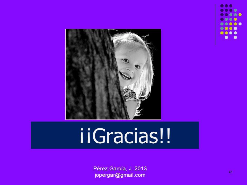Pérez García, J. 2013 jopergar@gmail.com