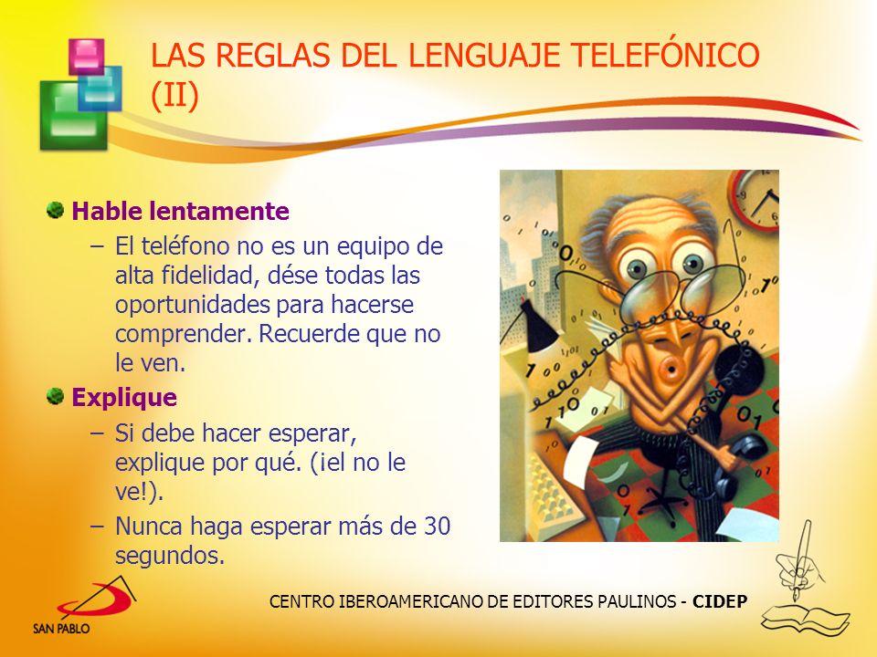 LAS REGLAS DEL LENGUAJE TELEFÓNICO (II)