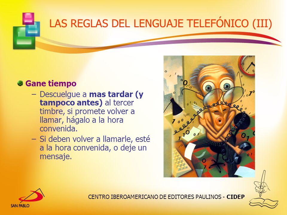 LAS REGLAS DEL LENGUAJE TELEFÓNICO (III)
