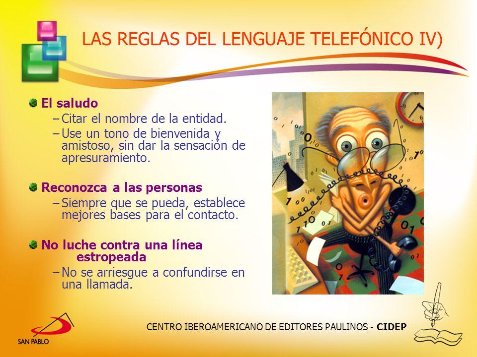 LAS REGLAS DEL LENGUAJE TELEFÓNICO IV)