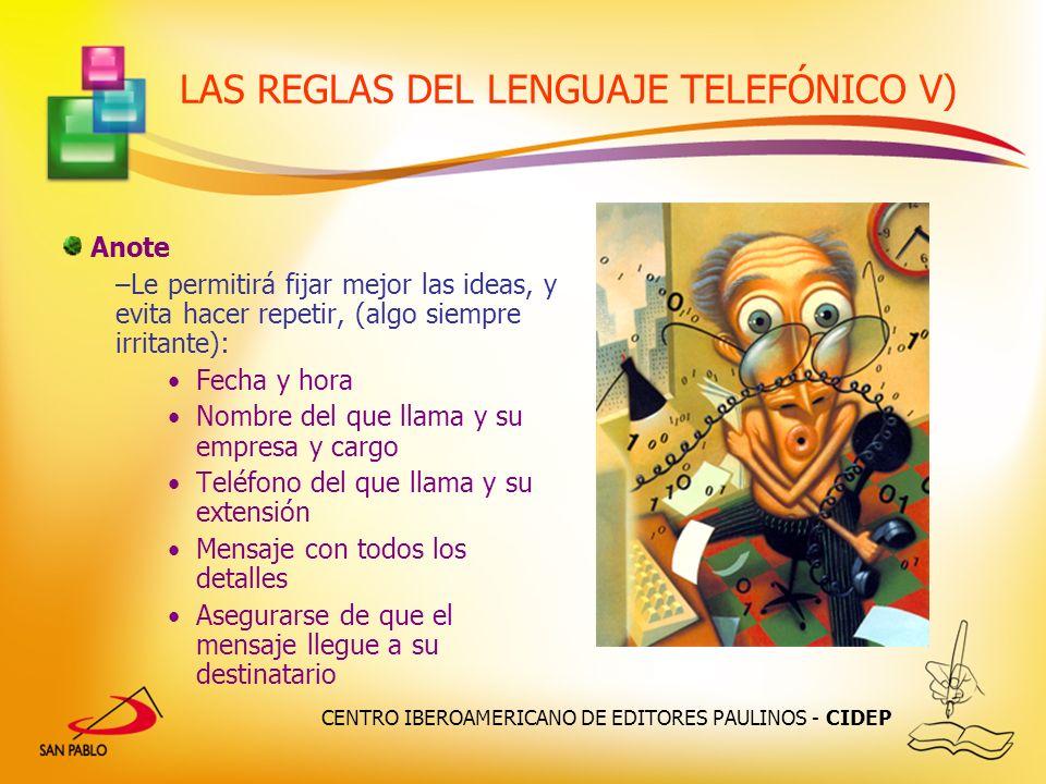 LAS REGLAS DEL LENGUAJE TELEFÓNICO V)