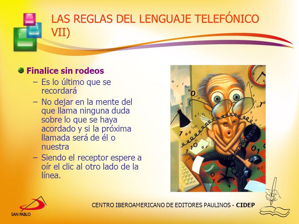 LAS REGLAS DEL LENGUAJE TELEFÓNICO VII)