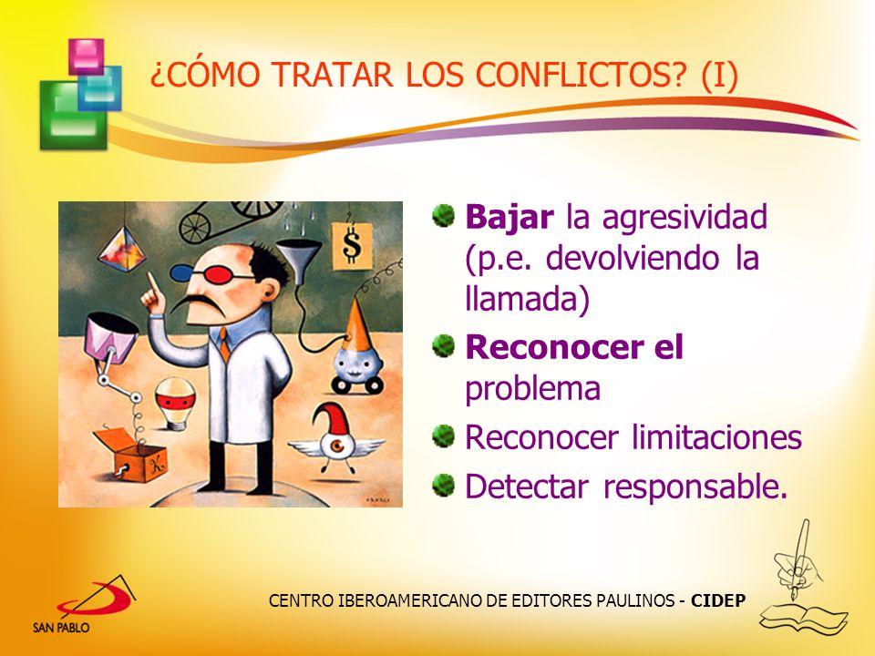 ¿CÓMO TRATAR LOS CONFLICTOS (I)