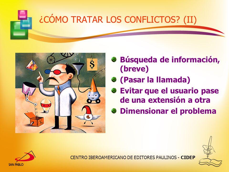 ¿CÓMO TRATAR LOS CONFLICTOS (II)