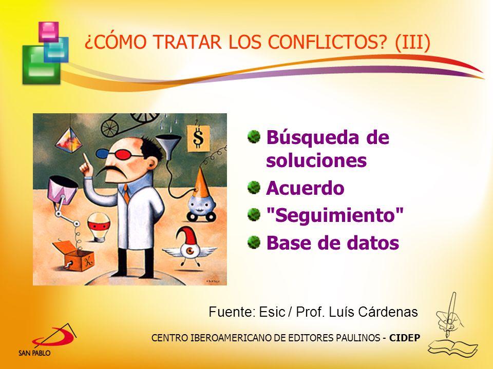 ¿CÓMO TRATAR LOS CONFLICTOS (III)