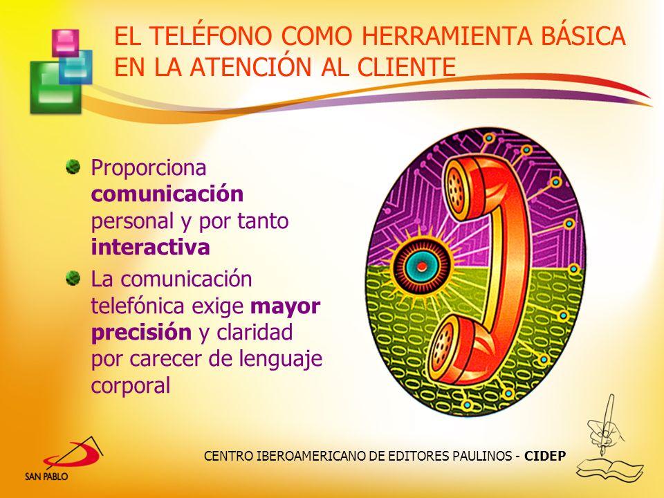EL TELÉFONO COMO HERRAMIENTA BÁSICA EN LA ATENCIÓN AL CLIENTE