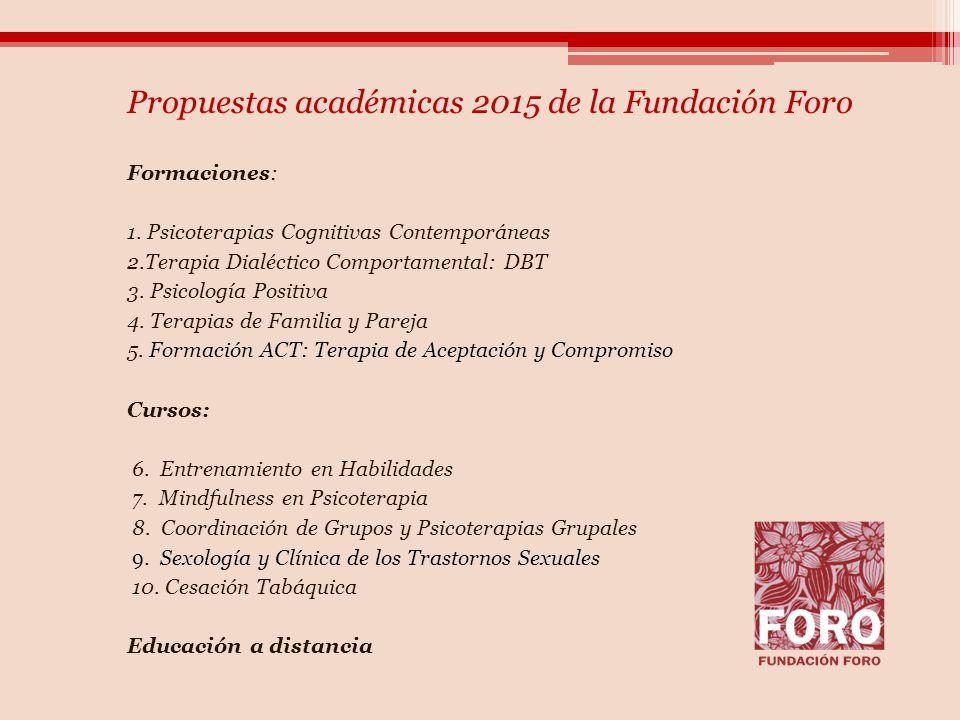 Propuestas académicas 2015 de la Fundación Foro