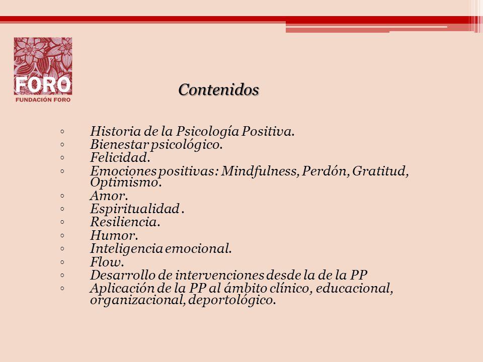 Contenidos Historia de la Psicología Positiva. Bienestar psicológico.