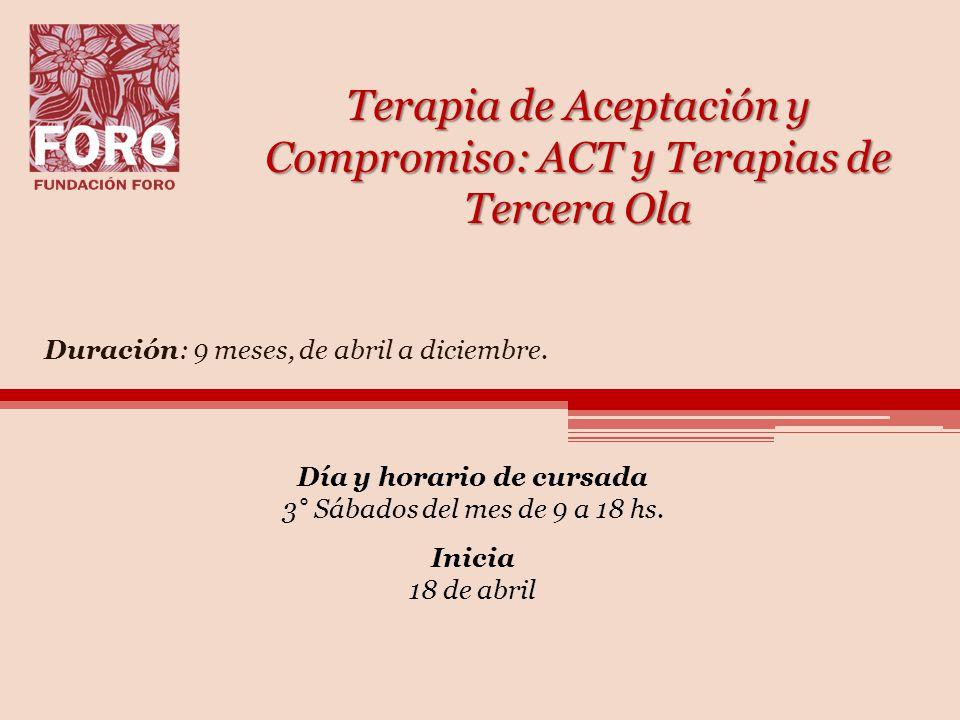 Terapia de Aceptación y Compromiso: ACT y Terapias de Tercera Ola
