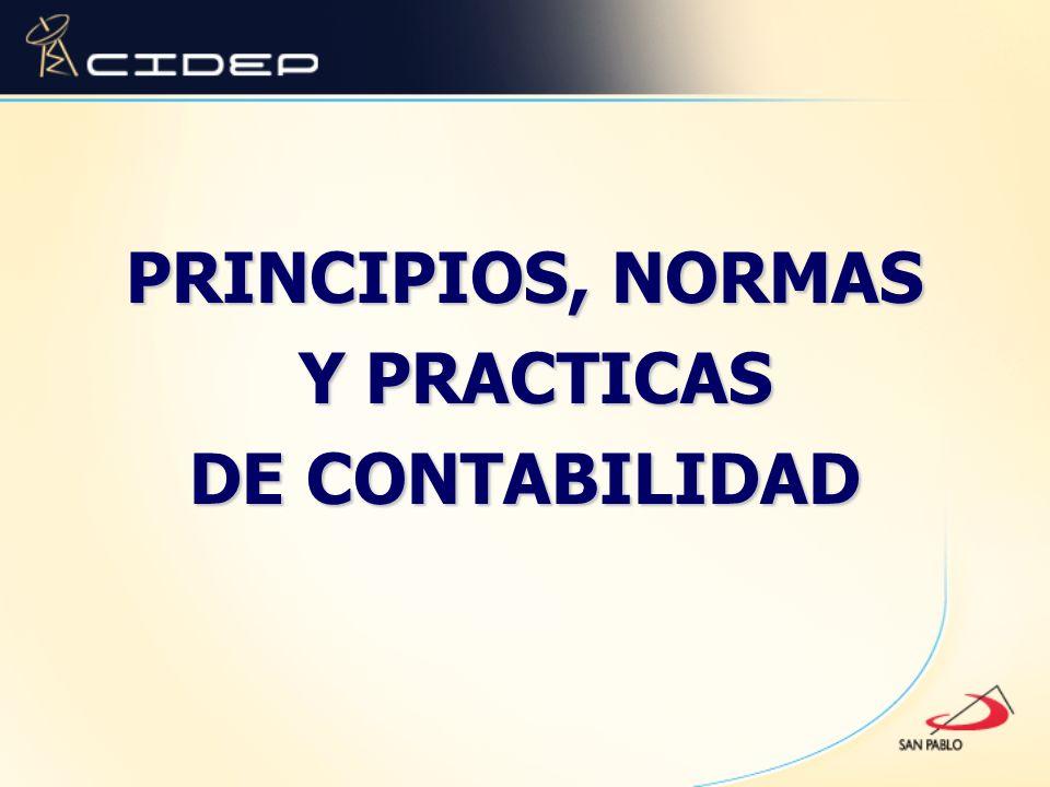 PRINCIPIOS, NORMAS Y PRACTICAS DE CONTABILIDAD