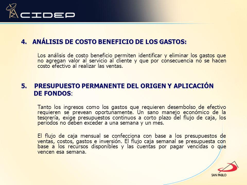 4. ANÁLISIS DE COSTO BENEFICIO DE LOS GASTOS: