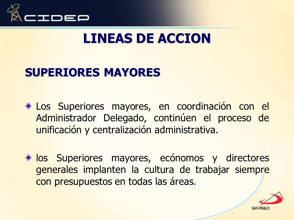 LINEAS DE ACCION SUPERIORES MAYORES