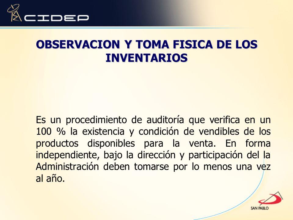 OBSERVACION Y TOMA FISICA DE LOS INVENTARIOS