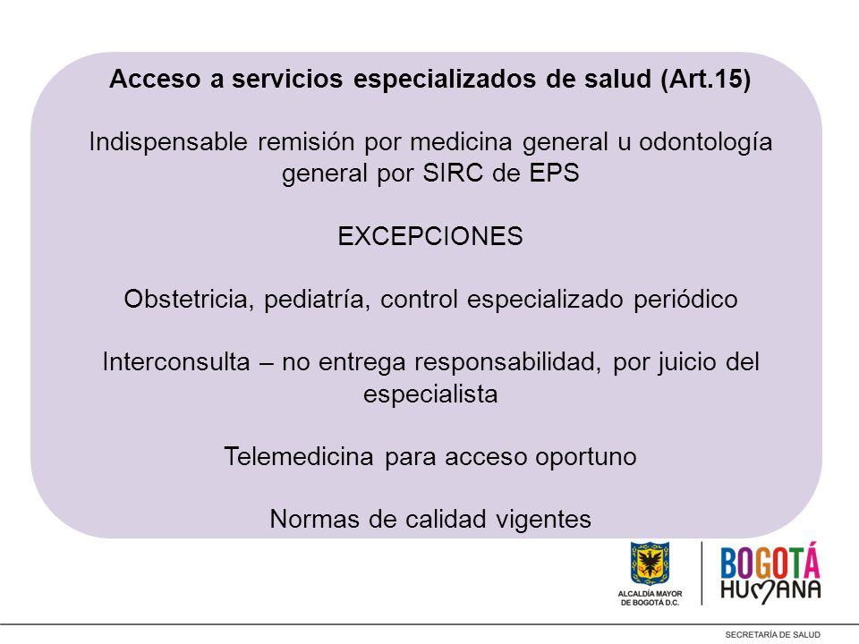 Acceso a servicios especializados de salud (Art