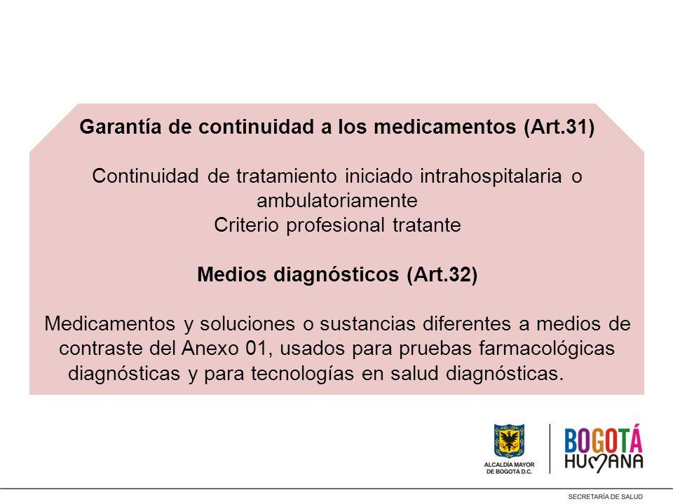 Garantía de continuidad a los medicamentos (Art