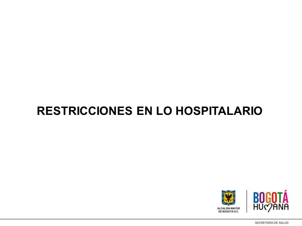 RESTRICCIONES EN LO HOSPITALARIO
