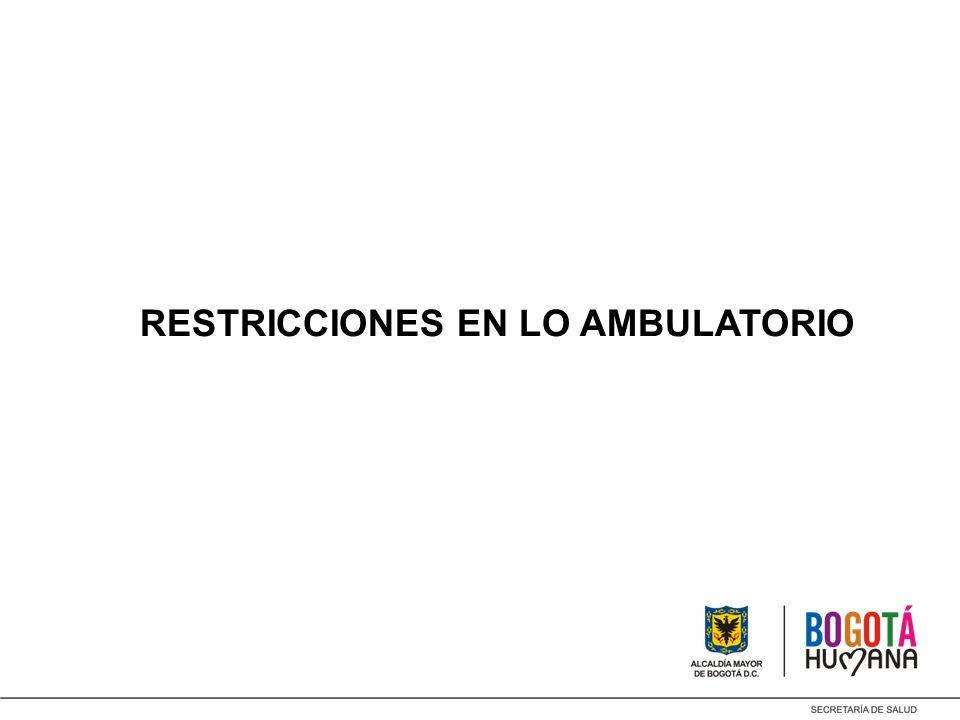 RESTRICCIONES EN LO AMBULATORIO