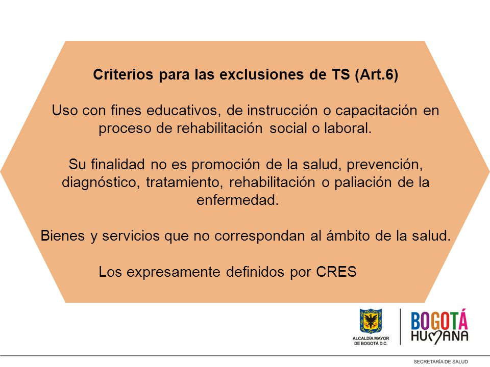 Criterios para las exclusiones de TS (Art. 6)
