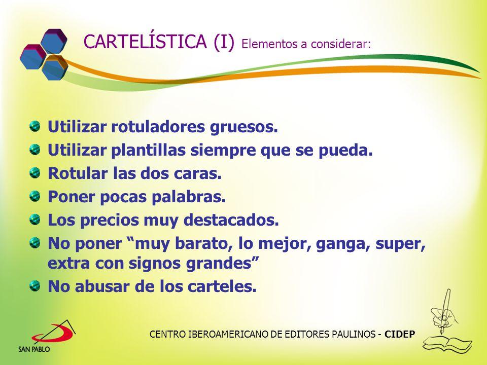 CARTELÍSTICA (I) Elementos a considerar: