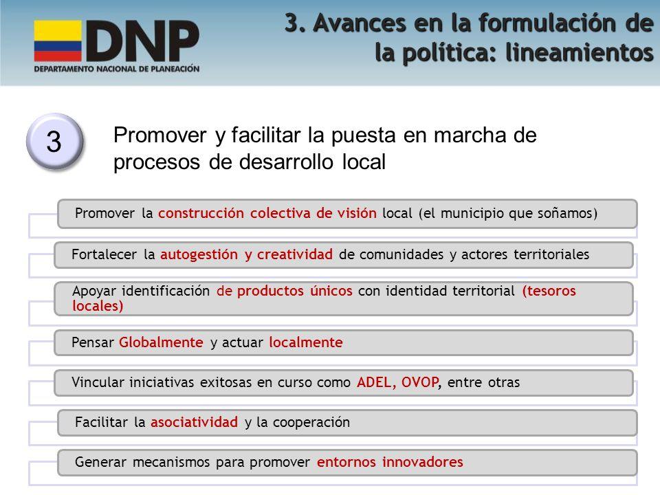 3 3. Avances en la formulación de la política: lineamientos